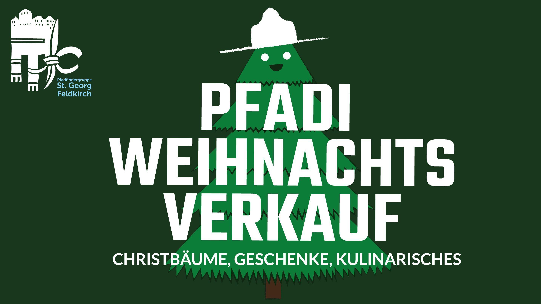 Christbaum und Weihnachtsverkauf - Pfadfinder St. Georg Feldkirch ...